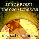 The God-Stone War: Mageborn Series, Book 4