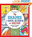 Shapes in Math, Science and Nature: S...
