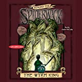 img - for The Wyrm King: Beyond the Spiderwick Chronicles book / textbook / text book