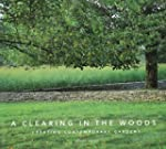 A Clearing in the Woods: Creating Con...