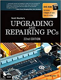 Upgrading and Repairing PCs, 22nd Edition from Que Publishing