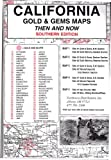 img - for California, South Gold & Gems 5 Maps Then & Now book / textbook / text book