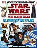 Ultimate Sticker Collection: Star Wars- The Clone Wars Ultimate Battles (1405341467) by Dorling Kindersley Publishing Staff