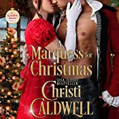 A Marquess for Christmas: Scandalous Seasons, Book 5 | Christi Caldwell