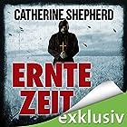 Erntezeit (Zons-Thriller 2) Hörbuch von Catherine Sheperd Gesprochen von: Josef Vossenkuhl