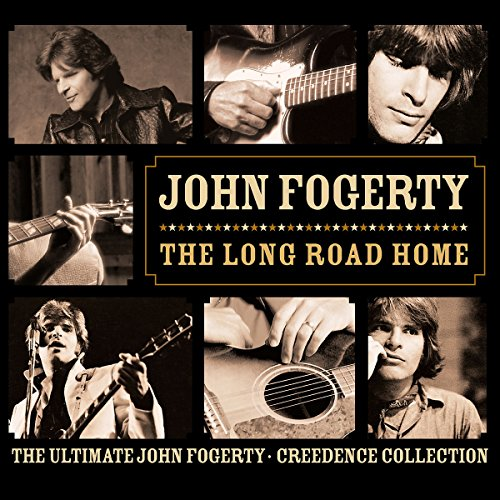The Long Road Home - The Ultimate John Fogerty - Creedence Collection