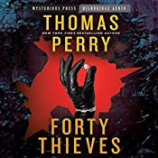Forty Thieves   [Thomas Perry]