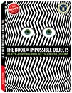 The Book of Impossible Objects: 25 Ey…
