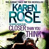 Closer Than You Think: Cincinnati Series, Book 1 (Unabridged)