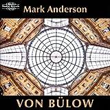 Von Bülow: Piano Music