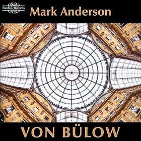 Von B�low: Piano Music