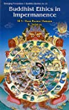 img - for Buddhist Ethics in Impermanence book / textbook / text book