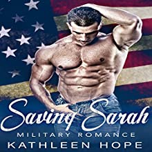 Saving Sarah Audiobook by Kathleen Hope Narrated by Theresa Stephens