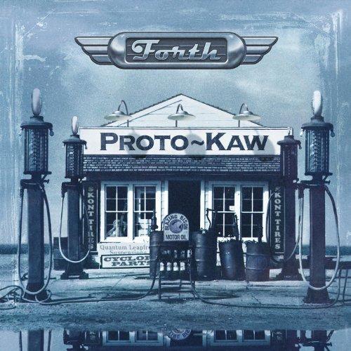 Proto-Kaw: Forth