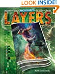 Layers: The Complete Guide to Photosh...