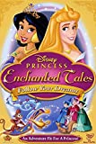 PRINCESS ENCHANTED TALES FOLLOW DREAMS