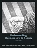 img - for Understanding Business Law and Society 4th Edition book / textbook / text book