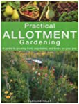 Practical Allotment Gardening