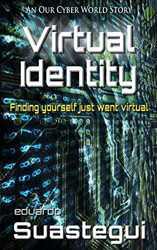 Virtual Identity by Eduardo Suastegui ebook deal