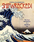 Shipwrecked! the True Adventures of a...