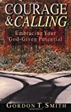 Courage & Calling: Embracing Your God-Given Potential