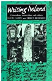 img - for Writing Ireland: Colonialism, Nationalism, and Culture (Cultural Politics) book / textbook / text book