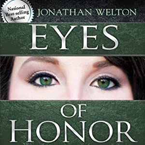 Eyes of Honor: Training for Purity and Righteousness | [Jonathan Welton]