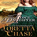 The Lion's Daughter (       UNABRIDGED) by Loretta Chase Narrated by Kate Reading