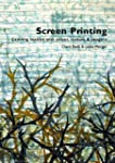 Screen Printing: Layering Textiles wi...