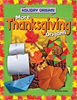 More Thanksgiving Origami
