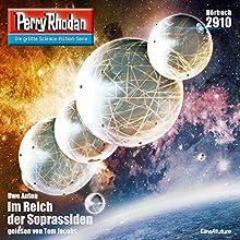 Im Reich der Soprassiden (Perry Rhodan 2910) Hörbuch von Uwe Anton Gesprochen von: Tom Jacobs