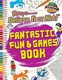 Fantastic Fun & Games Book (Ripley's Believe It Or Not! Kids)