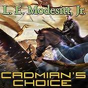 Cadmian's Choice: Corean Chronicles, Book 5 | L. E. Modesitt, Jr.