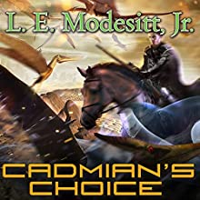 Cadmian's Choice: Corean Chronicles, Book 5 (       UNABRIDGED) by L. E. Modesitt, Jr. Narrated by Kyle McCarley