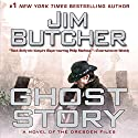 Ghost Story: A Novel of the Dresden Files (       UNABRIDGED) by Jim Butcher Narrated by James Marsters