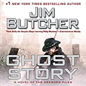 Ghost Story: A Novel of the Dresden Files | [Jim Butcher]
