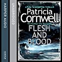Flesh and Blood: (Kay Scarpetta 22) Audiobook by Patricia Cornwell Narrated by Lorelei King
