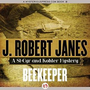 Beekeeper | [Robert J. Janes]