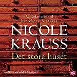 Det stora huset [Great House]   Nicole Krauss,Ulla Danielsson (Translator)