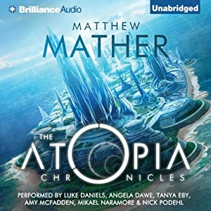 The Atopia Chronicles, Book 1 Audiobook