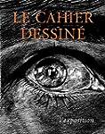 Le Cahier Dessine N�10