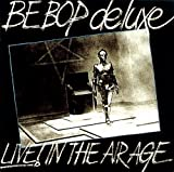Live in the Air Age by Be Bop Deluxe