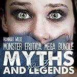 Monster Erotica Mega Bundle: Myths and Legends Vol. 3 | Hannah Wilde