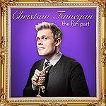 The Fun Part | Christian Finnegan