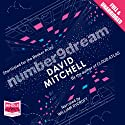Number9dream (       UNABRIDGED) by David Mitchell Narrated by William Rycroft