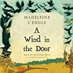 A Wind in the Door (       UNABRIDGED) by Madeleine L'Engle Narrated by Jennifer Ehle