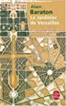 Le Jardinier de Versailles