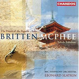 Mcphee: Balinese Ceremonial Music / Tabuh-Tabuhan / Britten: Prince of the Pagodas: Suite