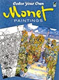 Color Your Own Monet Paintings (Dover Art Coloring Book)