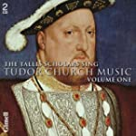 Tudor Church Music Vol.1. Tallis Scho...